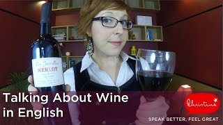 Download Talking About Wine in English - Learn English vocabulary for small talk Video
