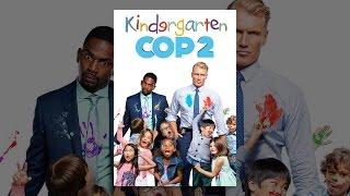 Download Kindergarten Cop 2 Video