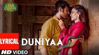 Download LYRICAL: Duniyaa Song   Luka Chuppi   Kartik Aaryan Kriti Sanon  Akhil  Dhvani B  Abhijit V Kunaal V Video