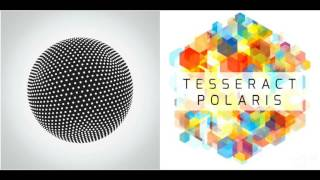 Download Tesseract - Altered State + Polaris Video