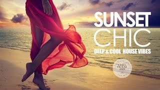 Download Sunset Chic ✭ Deep & Cool House Vibes Video