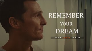 Download REMEMBER YOUR DREAM - Motivational Video Video