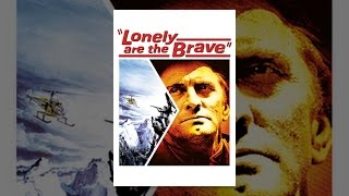 Download Lonely are the Brave Video