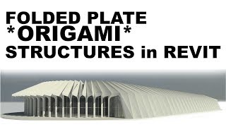 Download Folded Plate Stuctures in Revit Turorial Video
