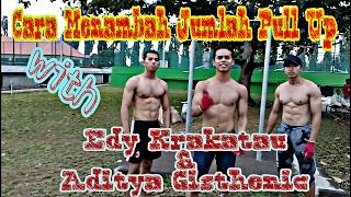 Download Cara Menambah Jumlah PULL UP Dengan Mudah !!! . with Edy Krakatau & Aditya Gisthenic Video