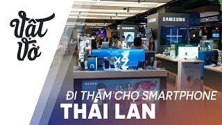 Download Thái Lan có nhiều smartphone cực xịn mà Việt Nam không có Video