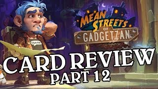 Download Mean Streets of Gadgetzan Card Review Part 12 - Hearthstone Video