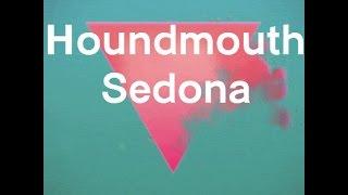 Download Houndmouth - Sedona (Lyrics) Video