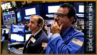 Download 💰Ten years since the crash: Finance and the Media   The Listening Post (Lead) Video
