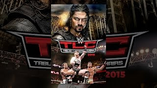 Download WWE TLC: Tables, Ladders and Chairs 2015 Video