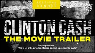 Download «Clinton Cash» The Movie (Trailer DVO) Video