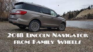 Download 2018 Lincoln Navigator review from Family Wheels Video