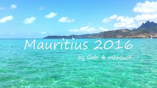 Download Mauritius 2016 by Gabi & meeouch Video