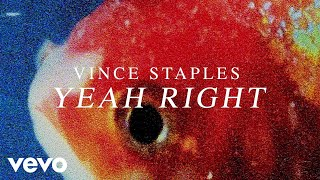 Download Vince Staples - Yeah Right (Audio) Video