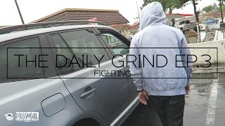 Download Almost got into a FIGHT - What I Learned - The Daily Grind EP.3 smurfinwrx Video