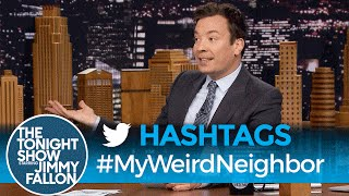 Download Hashtags: #MyWeirdNeighbor Video