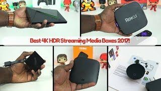 Download Best 4K HDR Streaming Media Boxes 2017! Video