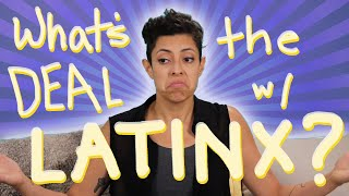 Download What's The Deal With ″Latinx″? Video