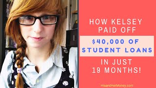 Download How Kelsey Paid off 40,000 Dollars of Student Loans in 19 Months! Video