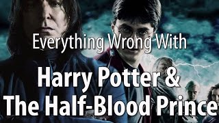 Download Everything Wrong With Harry Potter & The Half-Blood Prince Video