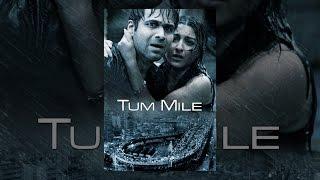 Download Tum Mile Video