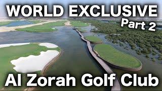 Download Al Zorah Golf Club WORLD EXCLUSIVE PART 2 Video