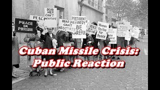 Download History Brief: Public Reaction to the Cuban Missile Crisis Video