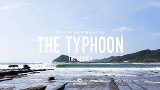 Download The Typhoon | Mason Ho & Tom Curren on #TheSearch by Rip Curl Video