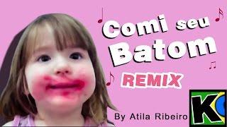 Download Comi seu Batom - Remix by AtilaKw Video