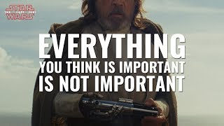 Download Everything You Think is Important is Not Important - Star Wars: The Last Jedi [SPOILERS] Video