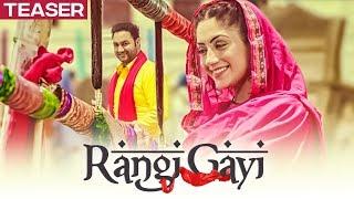 Download Song Teaser ► Rangi Gayi: Lakhwinder Wadali   Parmod Sharma Rana   Releasing 16 July Video