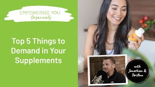 Download 5 Things Everyone Must Know Before Buying Supplements | Empowering You Organically Podcast #25 Video