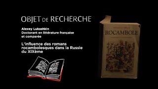 Download Alexey Lukashkin - L'influence des romans rocambolesques dans la Russie du XIXème Video