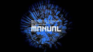 Download Mono Electric Orchestra - Blunt Force Trauma (Max Cooper remix) Video