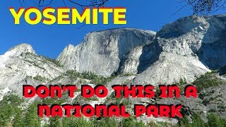 Download Don't Ever Do This in a National Park!! Yosemite National Park Video