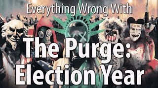 Download Everything Wrong With The Purge: Election Year Video