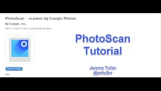 Download PhotoScan App Tutorial Video