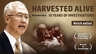 Download Harvested alive -10 years investigation of Force Organ Harvesting Video