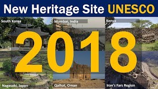 Download New UNESCO Heritage site 2018 Complete list Video