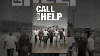 Download Call for Help Video