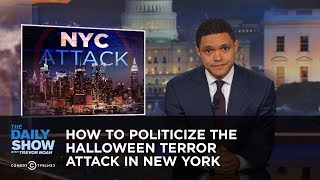 Download How to Politicize the Halloween Terror Attack in New York: The Daily Show Video