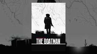 Download The Boatman Video