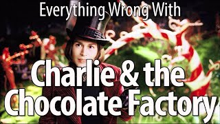 Download Everything Wrong With Charlie and the Chocolate Factory Video