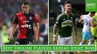 Download 7 Best English Footballers Playing Abroad Right Now Video