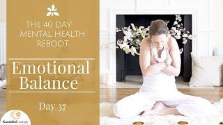 Download Regain Your Emotional Balance - Yoga for Mental Health - Day 37 with Mariya Gancheva Video