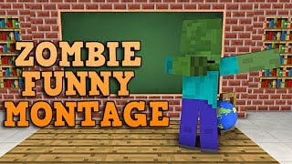 Download Monster School : ZOMBIE FUNNY MONTAGE - Minecraft Animation Video