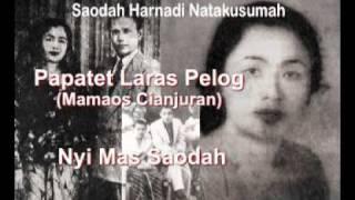 Download Papatet Laras Pelog - Nyi Mas Saodah (Akoer Lah) Video