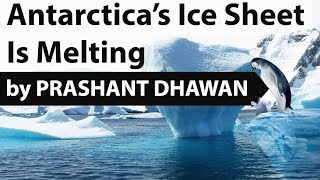 Download Antarctic Ice Loss has Tripled - Implications on India and the World - Current Affairs 2018 Video