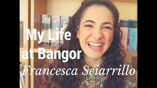 Download My Life at Bangor - Francesca Sciarrillo, English Literature Video