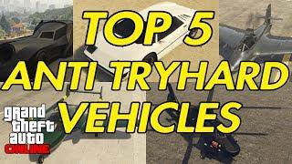 Download GTA ONLINE - TOP 5 ANTI TRYHARD VEHICLES Video